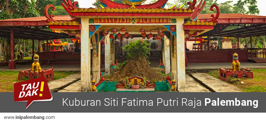 Kuburan Siti Fatima Anak Raja Palembang