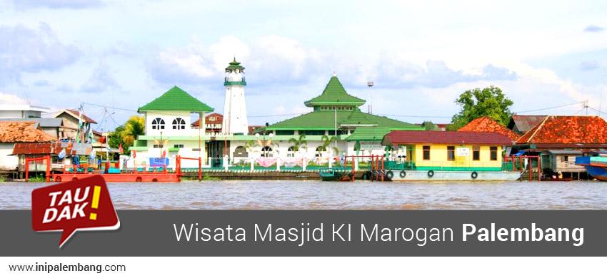 Tempat Wisata Masjid KI Marogan Palembang