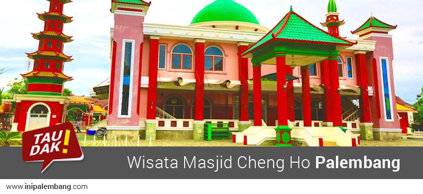 Wisata Masjid Cheng Ho Palembang