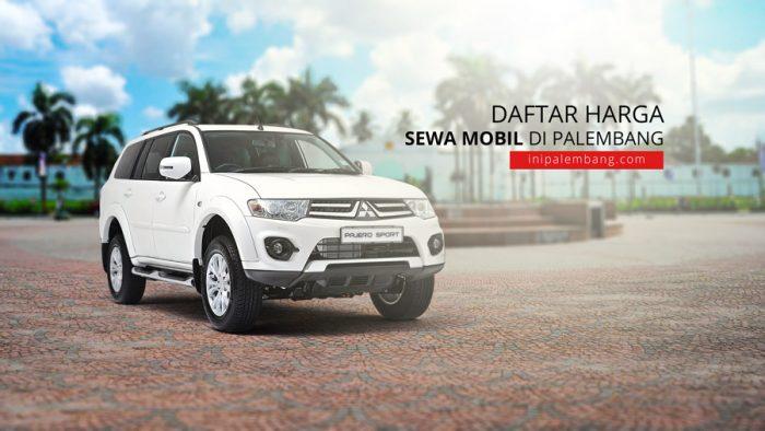 Daftar Harga Sewa Mobil di Palembang & Rental Mobil di Kota Palembang, Sumatera Selatan