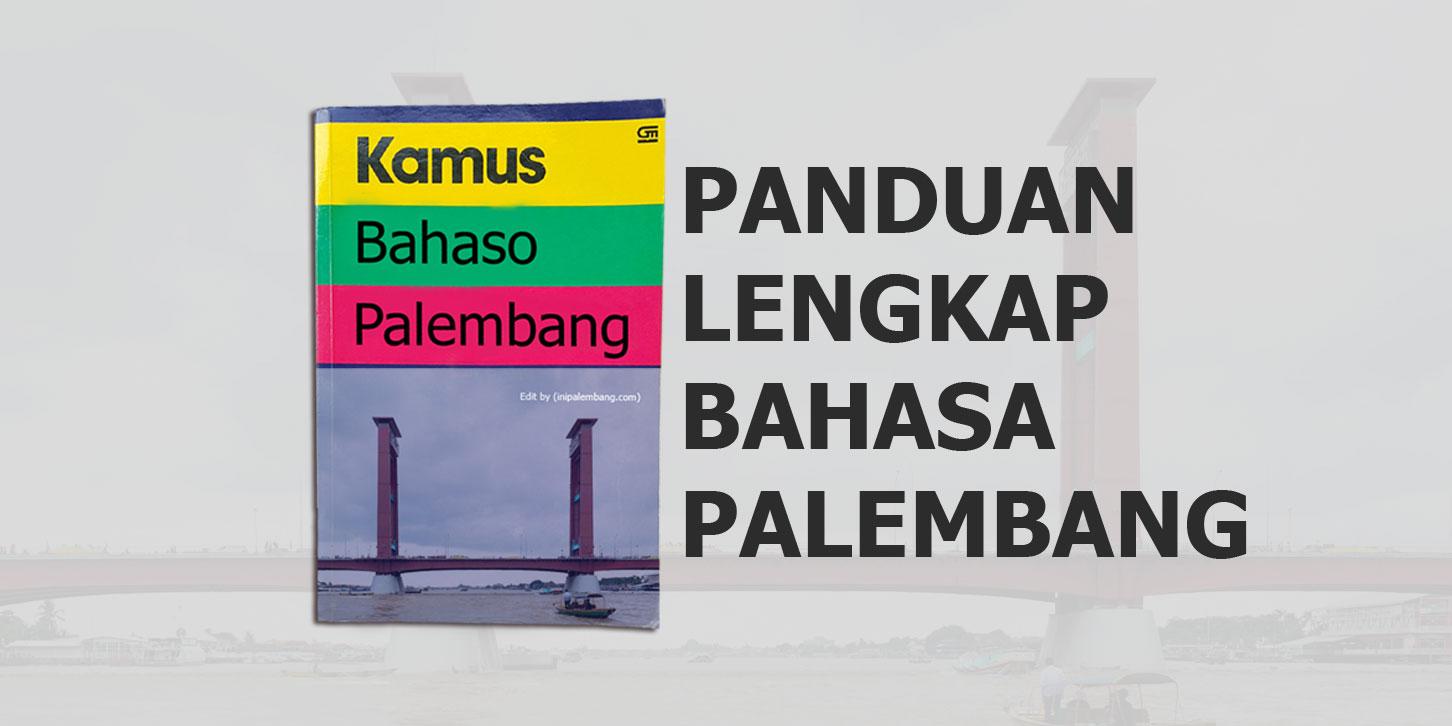 Buku Bahasa Palembang edit by Arif Rahman Hakim